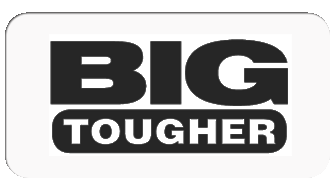 Big Tougher